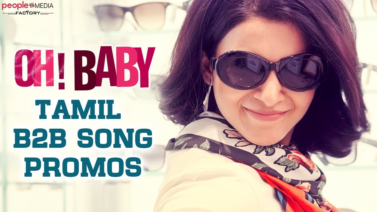 Oh Baby Tamil Back to Back Song Promos | Samantha | Nandini Reddy | People Media Factory