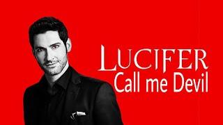 Lucifer - Call me Devil (Lyrics)
