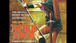 The Adventures Of Robin Hood | Soundtrack Suite (Erich Wolfgang Korngold)