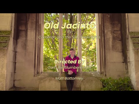 Cameron and the Slumberknights – Old Jacinto [Music Video]