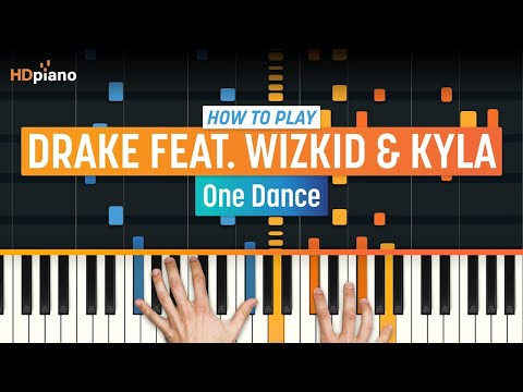 """How To Play """"One Dance"""" By Drake Feat. Wizkid & Kyla 