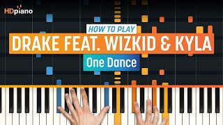 """Video How To Play """"One Dance"""" by Drake feat. Wizkid & Kyla   HDpiano (Part 1) Piano Tutorial download MP3, 3GP, MP4, WEBM, AVI, FLV Juni 2018"""
