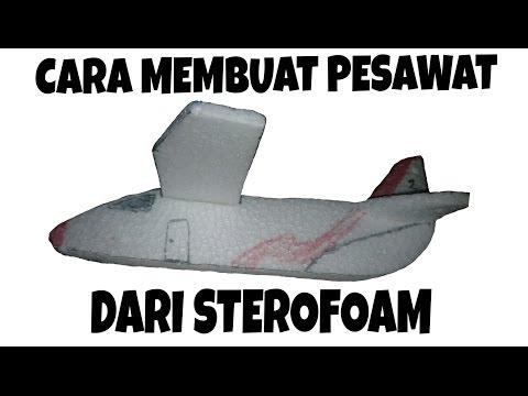 Cara membuat pesawat terbang dari Sterofoam