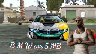 How to download gta San Andreas mod BMW car 5 MB Android phone me