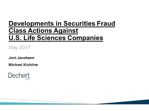 Developments in Securities Fraud Class Actions Against US Life Sciences Companies
