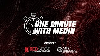 One Minute With Medin - Pen Test Goals are the Target's Goals