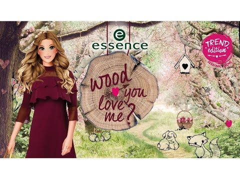 """Essence """"Wood you love me?"""" Collection"""