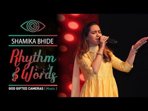 |Shamika Bhide | | Rhythm & Words  | | God Gifted Cameras |
