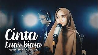 CINTA LUAR BIASA (ANDMESH) COVER - Feat YULIANA IBRAHIM #cintaluarbiasa #andmesh