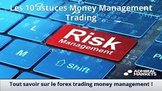 Les 10 astuces Money Management Trading