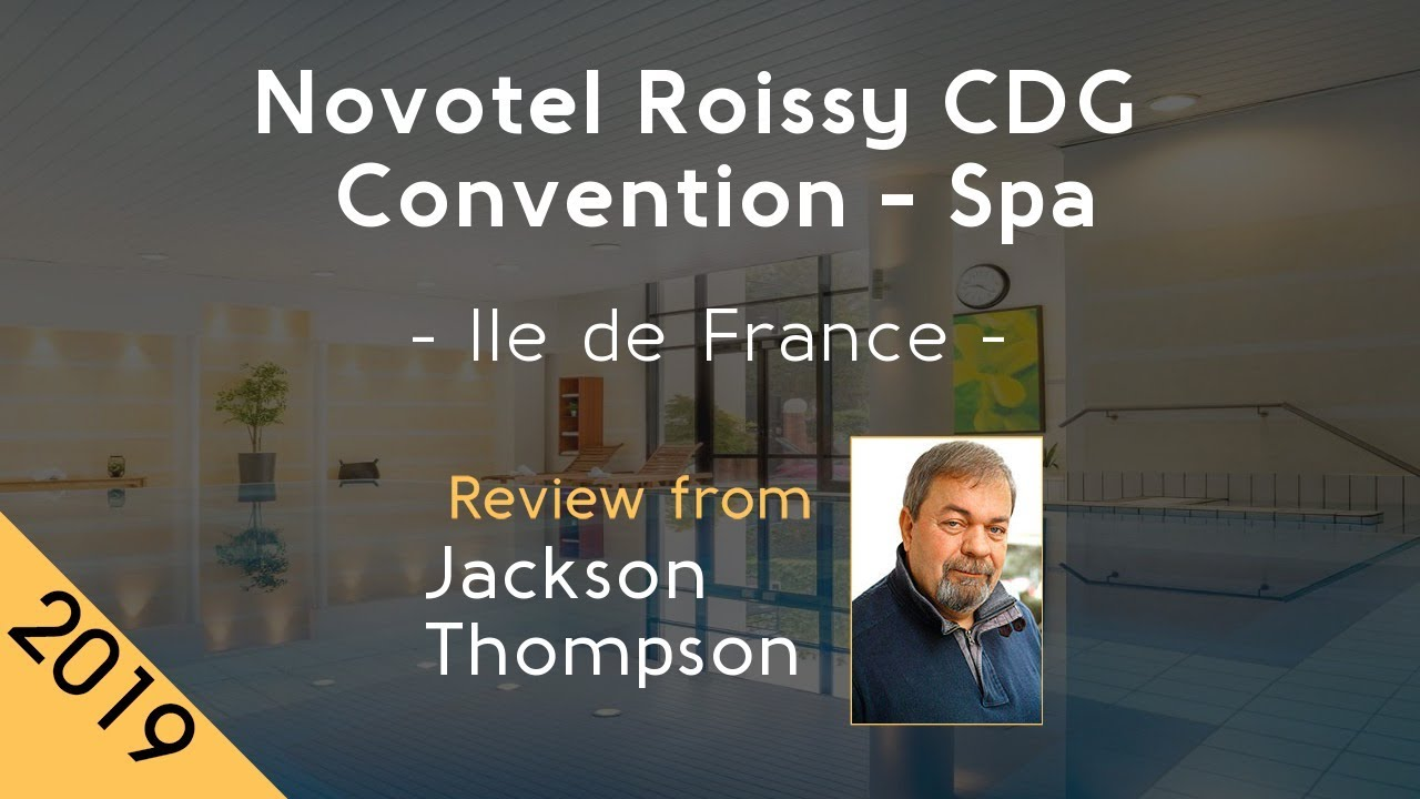Novotel Roissy Cdg Convention Spa 4 Review 2019 Youtube