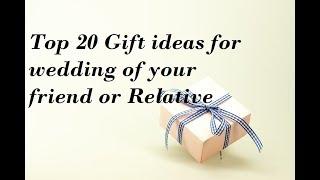 Top 20 Gift Ideas For Wedding| Wedding Gift Ideas