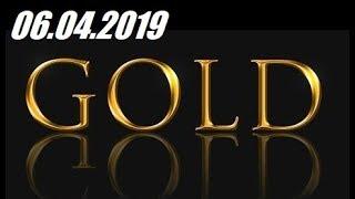 Обзор цены на золото. GOLD - 06.04.2019