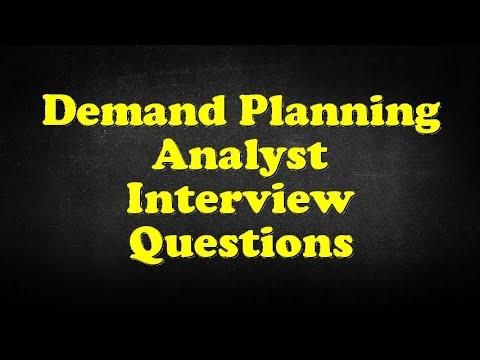 Demand Planning Analyst Interview Questions