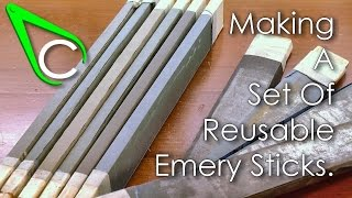 Spare Parts #10 - Making A Set Of Reusable Emery Sticks