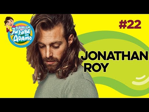 Le Temps D'un Jujube #22 - Jonathan Roy