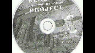 Reactor Project - Give Me Attitude (Midnight Montreal Mix)