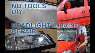 No Tools Headlight and Paint Repair at Home - Reconditionare faruri