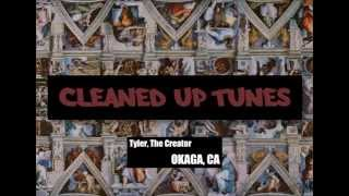 OKAGA, CA (Clean) - Tyler, The Creator