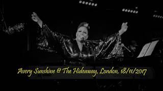 Avery Sunshine @ The Hideaway, London, UK - 18/11/2017