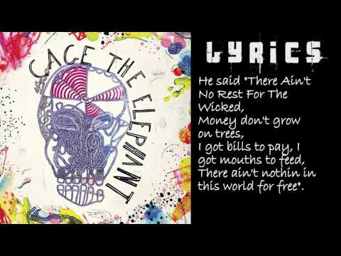 Ain't No Rest For The Wicked (Instrumental) With Lyrics - Cage The Elephant