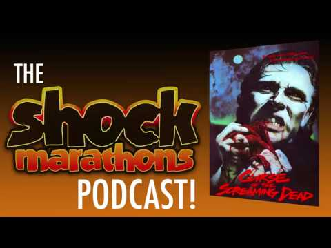 CURSE OF THE SCREAMING DEAD aka CANNIBAL CONFEDERATES (1982) The ShockMarathons Podcast! Ep. #46