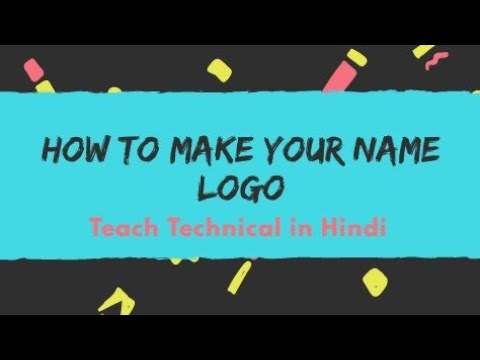 How to create your own logo in only 2-3 minutes || Latest video 2017 || video by T.T.H