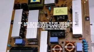 TV LG 32LD460 SEM IMAGEM SERVIÇO CONCRUIDO
