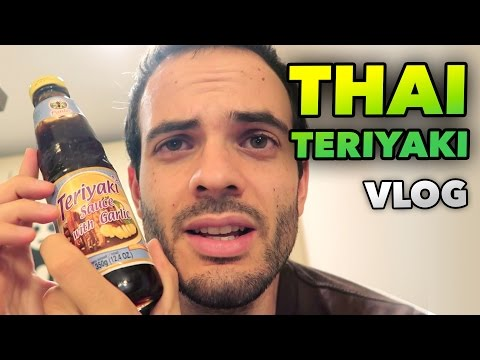 TRYING THAI TERIYAKI SAUCE - SPANISH VLOGGER DAILY LIFE #75