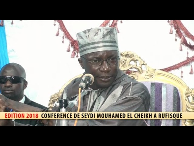 CONFÉRENCE RUFISQUE 2018 - SEYDI  MOUHAMED EL CHEIKH.