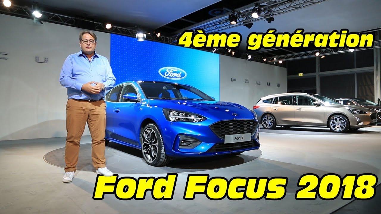 Ford Focus 2018 : présentation intérieur et extérieur de la Ford ...
