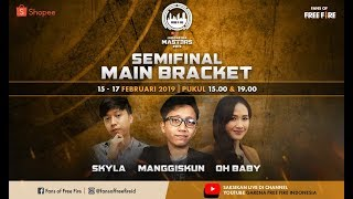 [2019] Free Fire Shopee Indonesia Masters| Main Bracket A | Semifinal