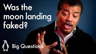 Was the Moon Landing faked?   Big Questions with Neil deGrasse Tyson