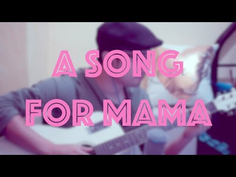 A Song For Mama (Cover) - Myk Conchada