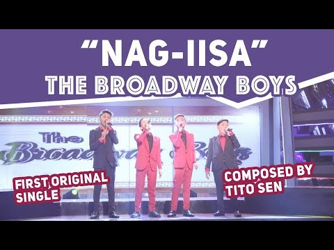 "The Broadway Boys | ""Nag-iisa"" First Original Single 