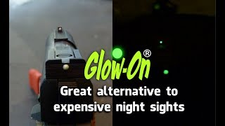 Glow-On a great alternative to expensive night sights