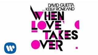Download David Guetta - When Love Takes Over (ft Kelly Rowland)