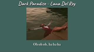 Lana Del Rey - Dark Paradise [THAISUB]