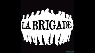 La Brigade - Old school (Son Officiel)