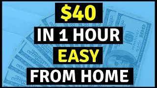 Make $40+ In One Hour [Very Easy]  🔥🔥🔥