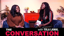 A Mission To Empower Young Black Girls- Tola Lawal With Gyrl Wonder  | The Conversation