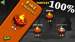 Geometry Dash - Fire Gauntlet [All Levels 100%]