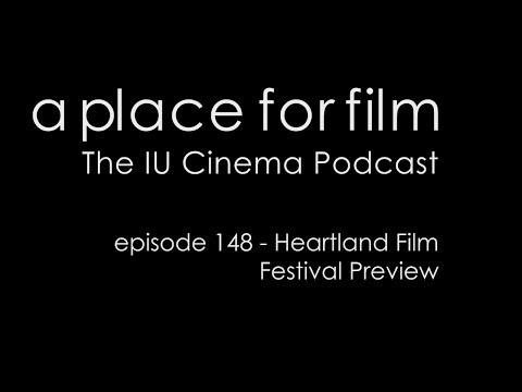 A Place For Film - 2013 Heartland Film Festival Preview