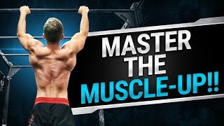 3 Worst Muscle-Up Mistakes! | DO YOUR FIRST MUSCLE-UP WITH MULTIPLE REPS!
