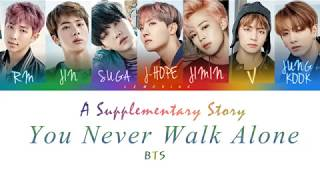 BTS 방탄소년단 A Supplementary Story You Never Walk Alone Color Coded Lyrics Han Rom Eng