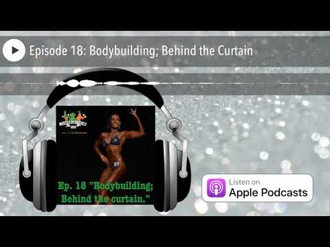 Muscles by Brussels Radio | Episode 18: Bodybuilding; Behind the Curtain