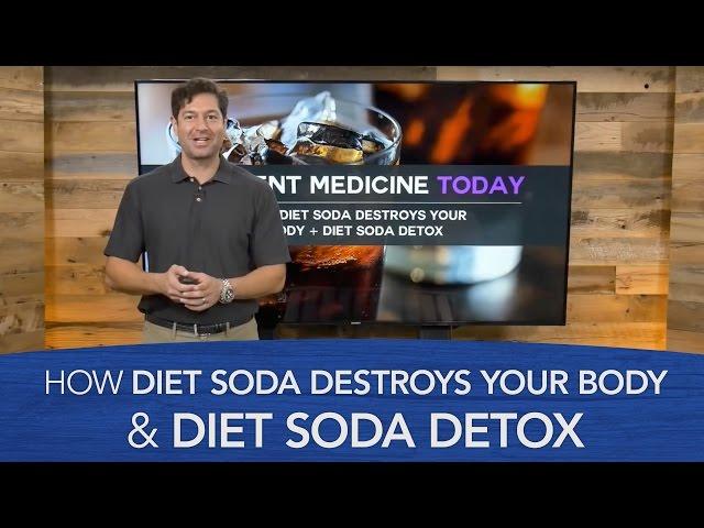 How Diet Soda Destroys Your Body & Diet Soda Detox