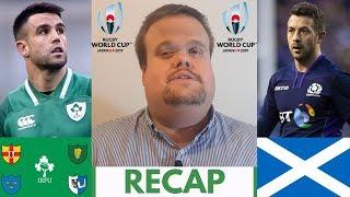 Ireland vs Scotland RECAP | Rugby World Cup 2019