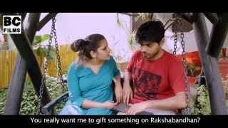 A Rakhi Promise (Sister asks for shocking gift) - BC Films