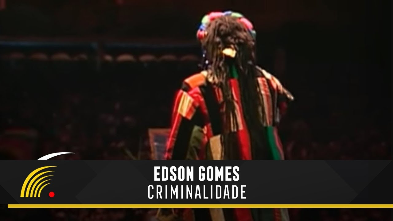 musica edson gomes criminalidade